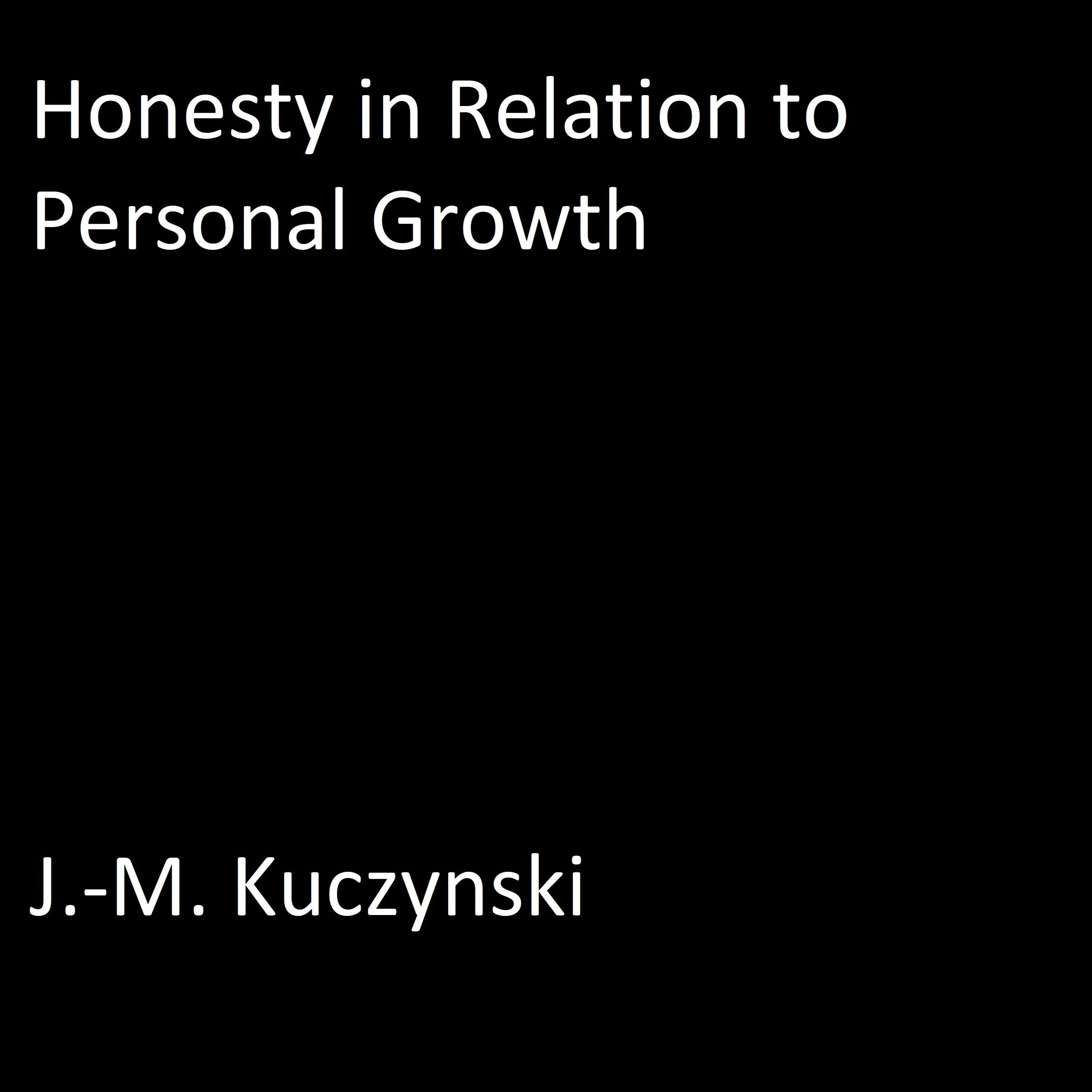 Printable Honesty in Relation to Personal Growth Audiobook Cover Art