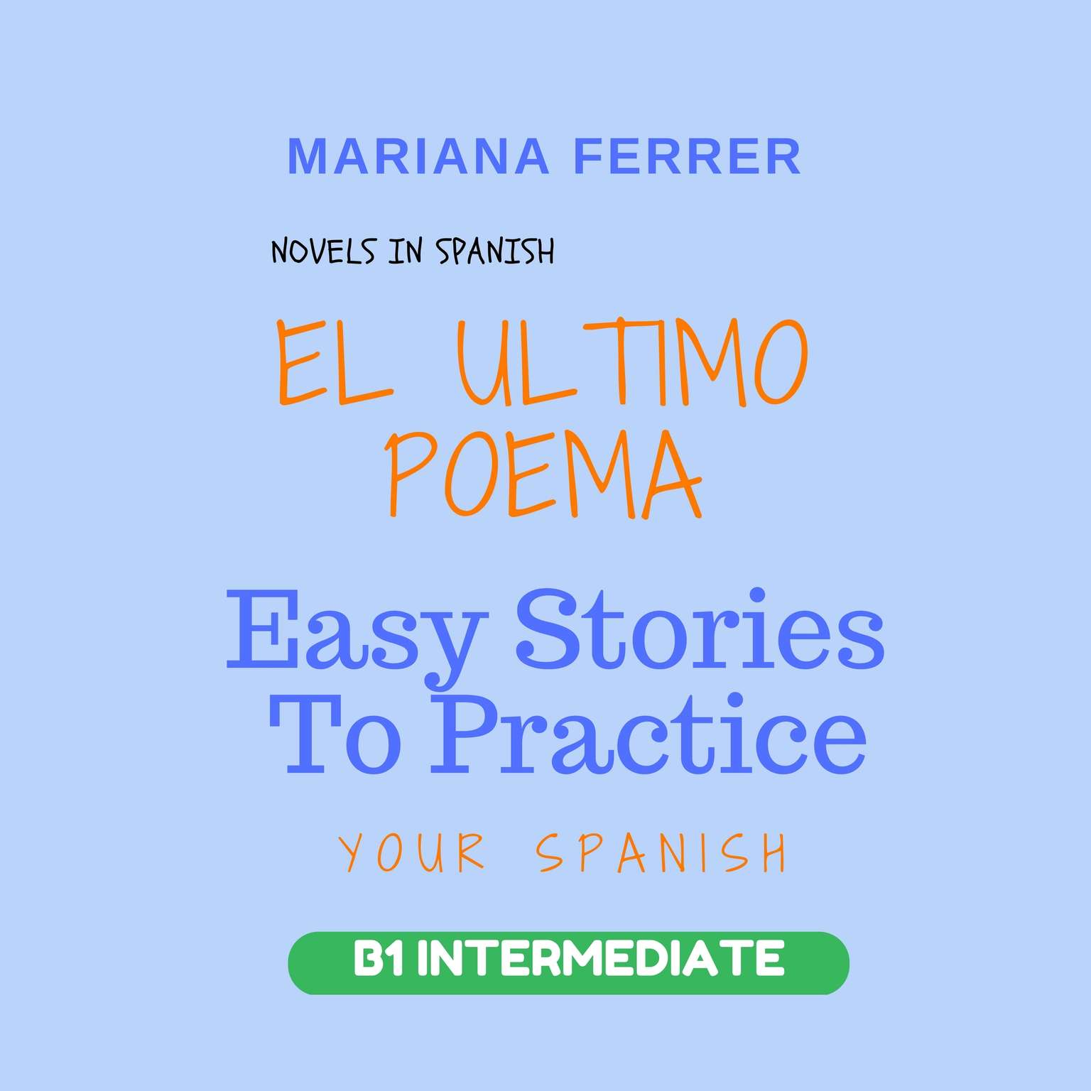 Novels in Spanish: EL Ultimo Poema Audiobook, by Mariana Ferrer