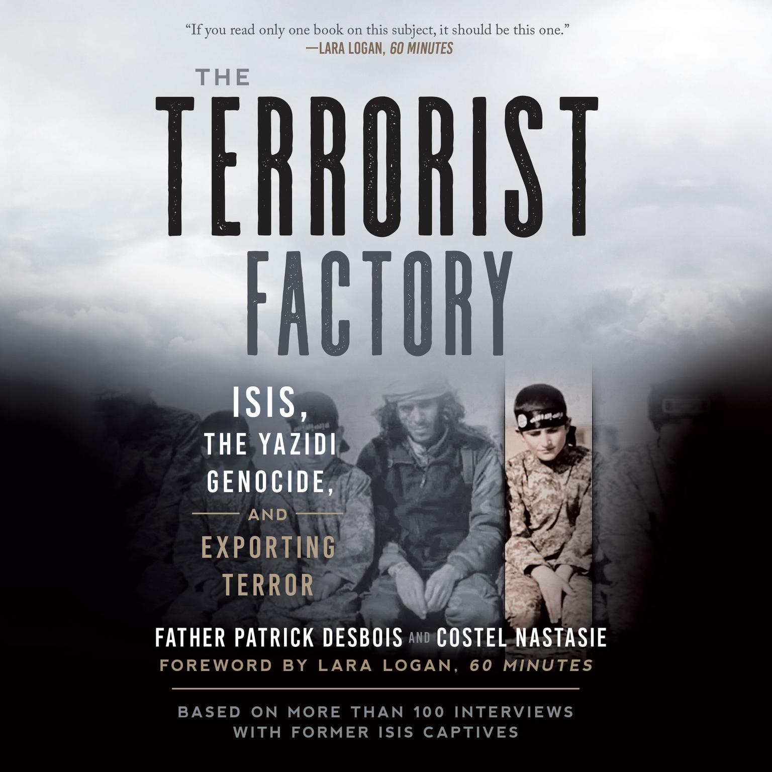 Printable The Terrorist Factory: ISIS, the Yazidi Genocide, and Exporting Terror Audiobook Cover Art