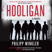 Hooligan: A Novel Audiobook, by Philipp Winkler