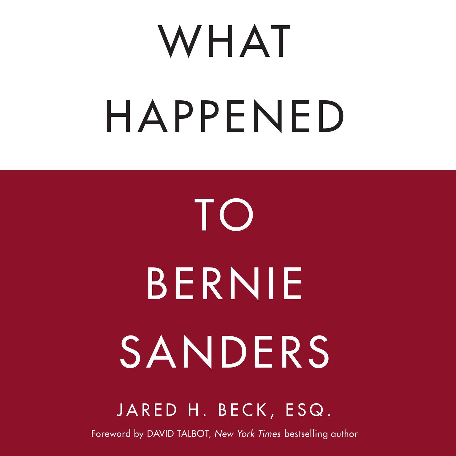 Printable What Happened to Bernie Sanders Audiobook Cover Art