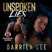 Unspoken Lies Audiobook, by Darrien Lee