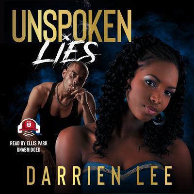 Unspoken Lies Audiobook, by Darrien Lee