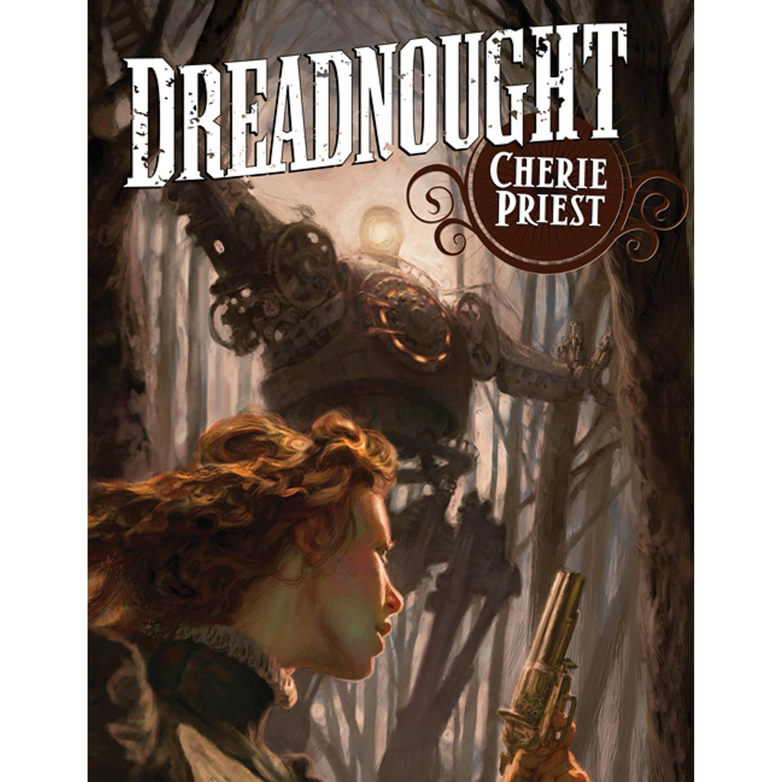 Printable Dreadnought: A Novel of the Clockwork Century Audiobook Cover Art