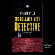 The Dollar-A-Year Detective Audiobook, by William  Wells
