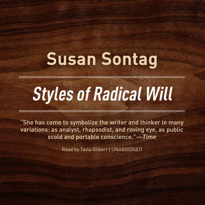 Styles of Radical Will Audiobook, by Susan Sontag