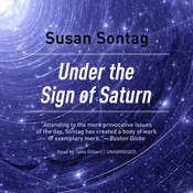 Under the Sign of Saturn: Essays Audiobook, by Susan Sontag