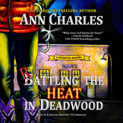 Rattling the Heat in Deadwood Audiobook, by Ann Charles