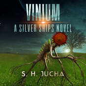 Vinium Audiobook, by Scott H.  Jucha