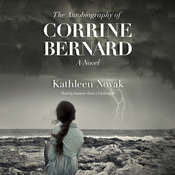 The Autobiography of Corrine Bernard: A Novel Audiobook, by Kathleen Novak