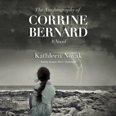 The Autobiography of Corrine Bernard: A Novel Audiobook, by Kathleen Novak