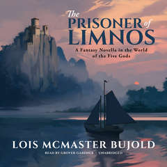 The Prisoner of Limnos: A Fantasy Novella in the World of the Five Gods Audiobook, by Lois McMaster Bujold