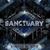 Sanctuary Audiobook, by Caryn Lix