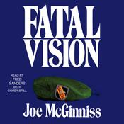 Fatal Vision: A True Crime Classic Audiobook, by Joe McGinniss