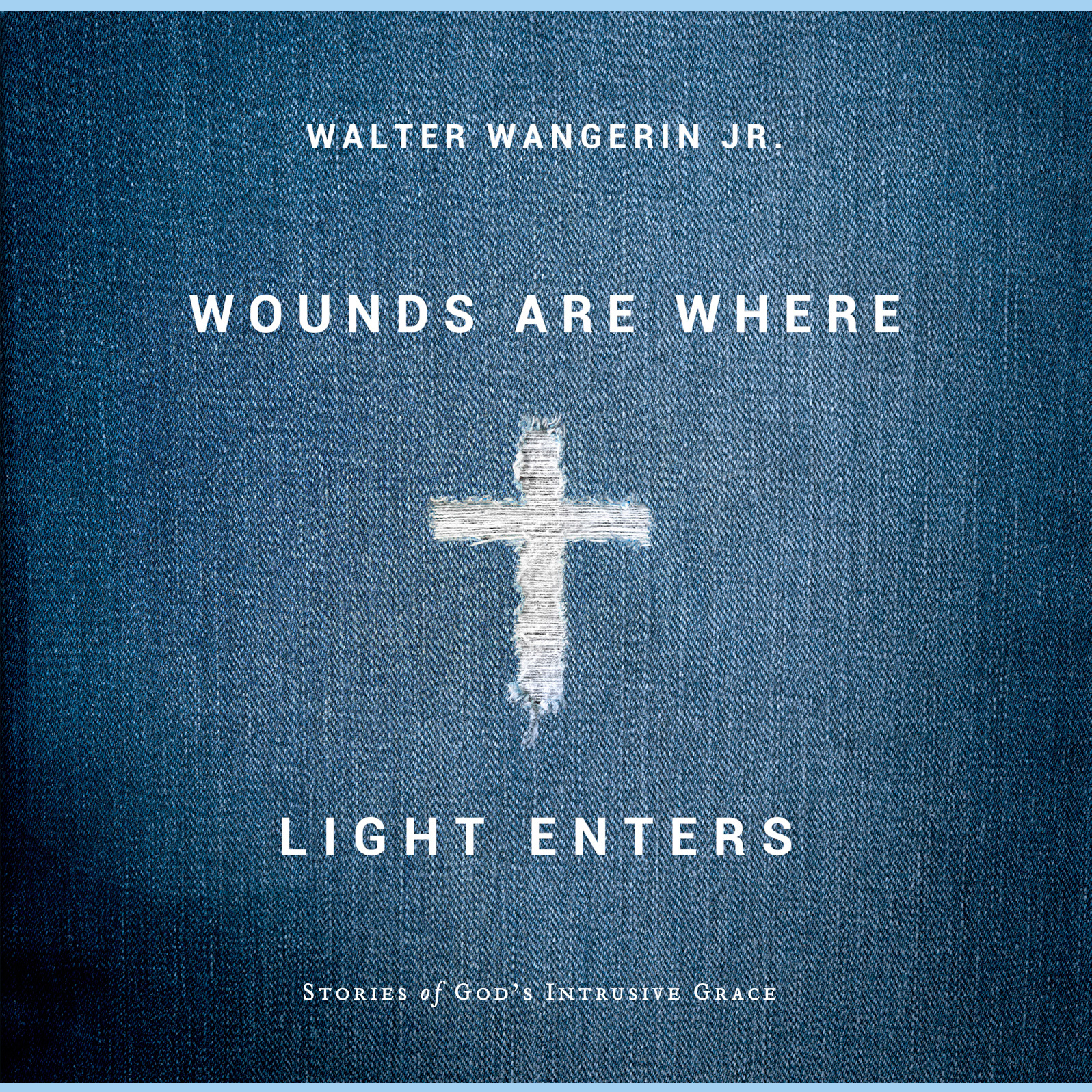 Printable Wounds Are Where Light Enters: Stories of God's Intrusive Grace Audiobook Cover Art