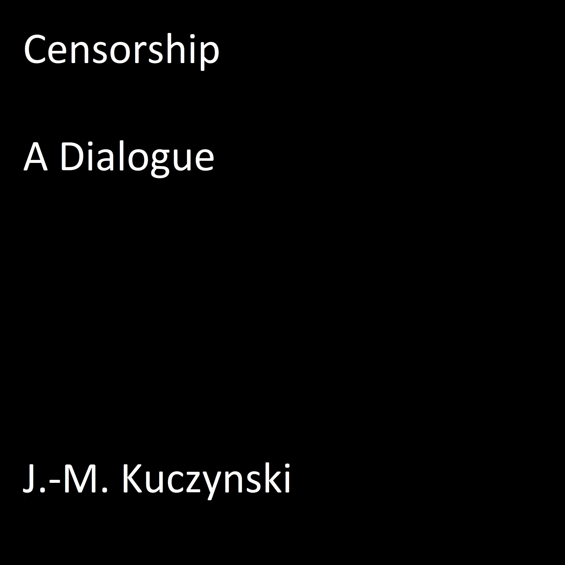Printable Censorship : A Dialogue Audiobook Cover Art