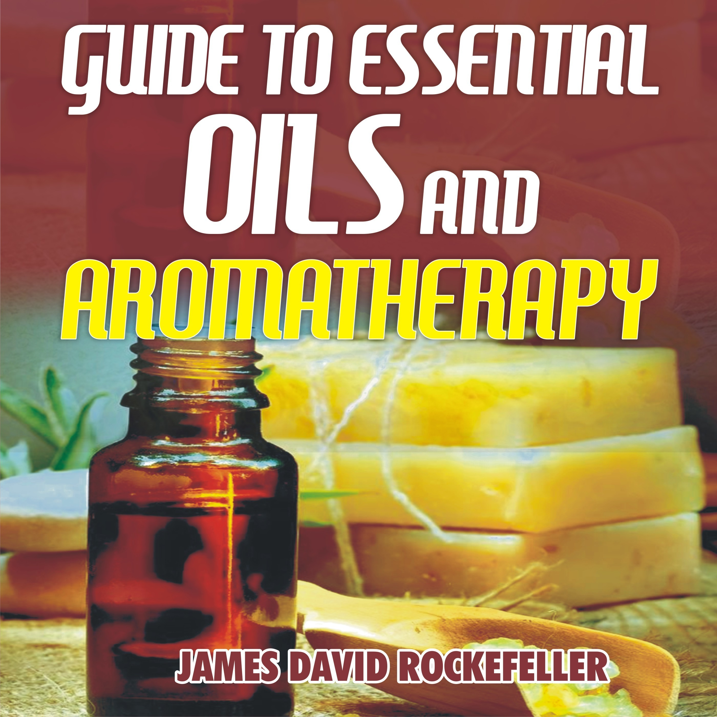 Printable Guide to Essential Oils and Aromatherapy Audiobook Cover Art