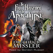 The Four Horsemen of the Apocalypse  Audiobook, by Chuck Missler