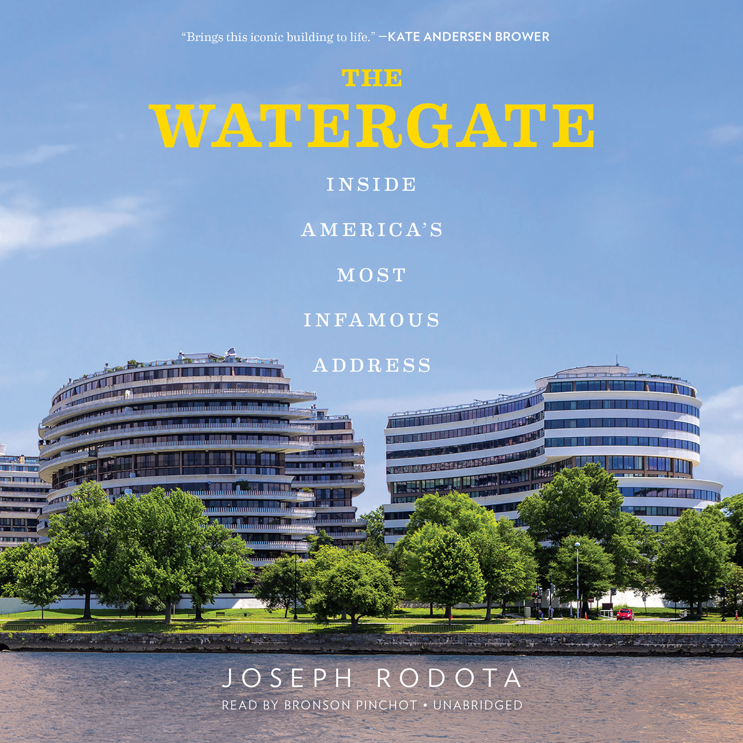 Printable The Watergate: Inside America's Most Infamous Address Audiobook Cover Art