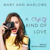 A Crazy Kind of Love Audiobook, by Mary Ann Marlowe