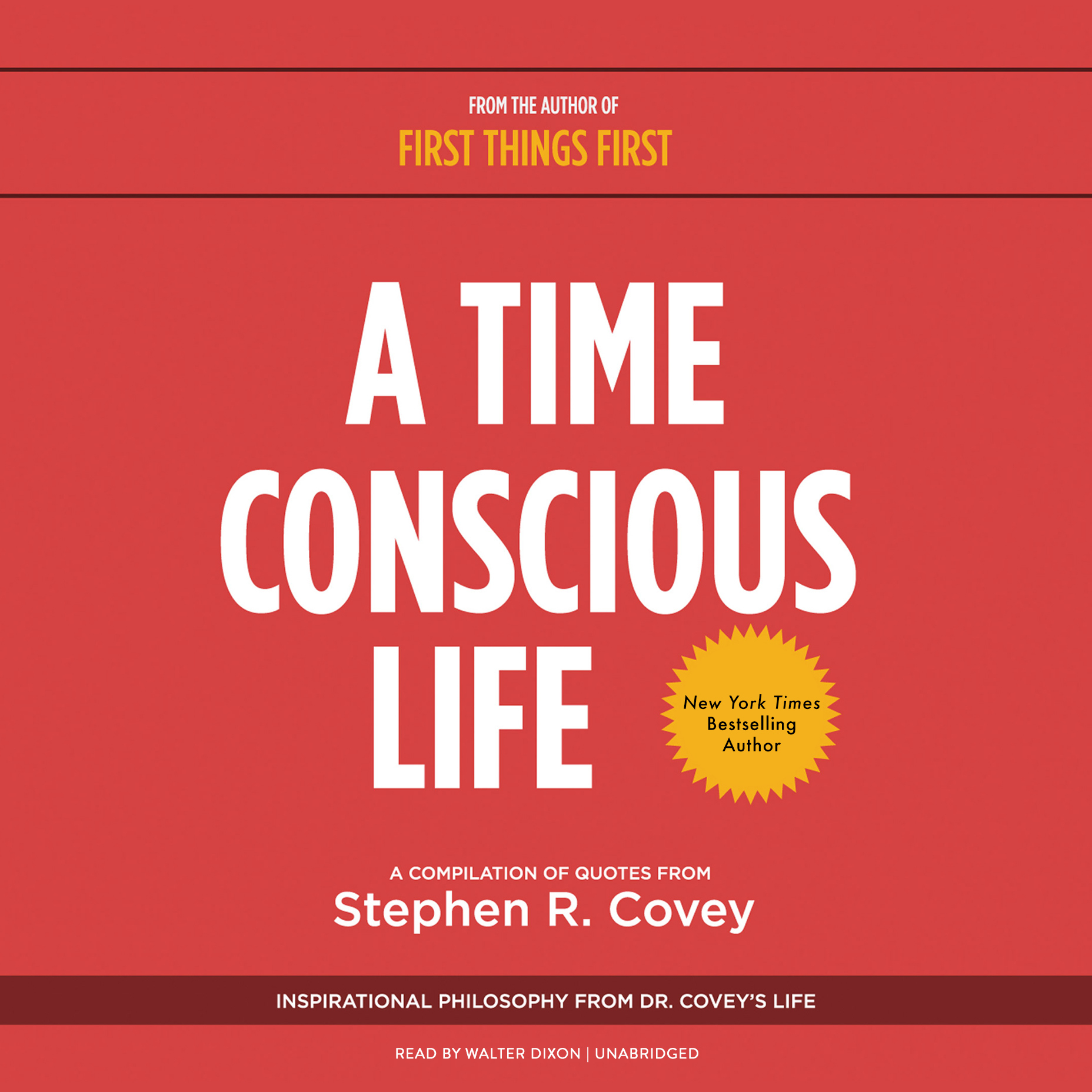 Printable A Time Conscious Life: Inspirational Philosophy from Dr. Covey's Life Audiobook Cover Art