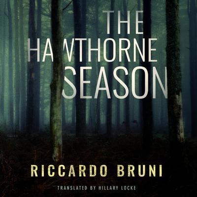 The Hawthorne Season Audiobook, by Riccardo Bruni