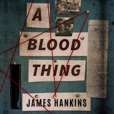 A Blood Thing Audiobook, by James Hankins