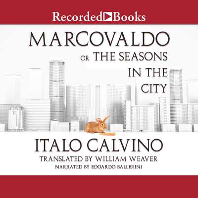 Marcovaldo: or the Seasons in the City Audiobook, by Italo Calvino