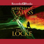 Merchant of Alyss Audiobook, by Thomas Locke