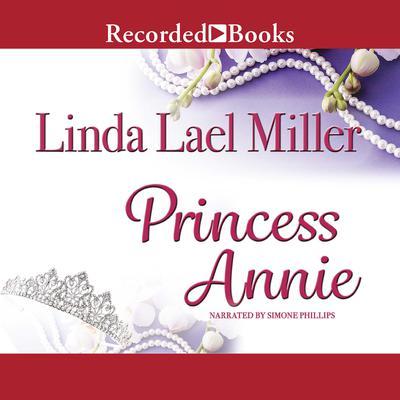 Princess Annie Audiobook, by Linda Lael Miller