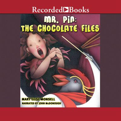 The Chocolate Files Audiobook, by Mary Elise Monsell