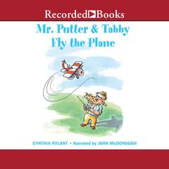 Mr. Putter and Tabby Fly the Plane Audiobook, by Cynthia Rylant