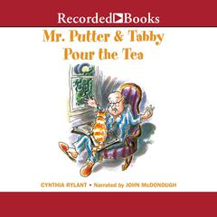 Mr. Putter and Tabby Pour the Tea Audiobook, by Cynthia Rylant