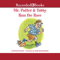 Mr. Putter and Tabby Run the Race Audiobook, by Cynthia Rylant
