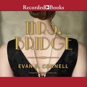 Mrs. Bridge Audiobook, by Evan S. Connell