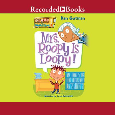 Mrs  Roopy Is Loopy! Audiobook