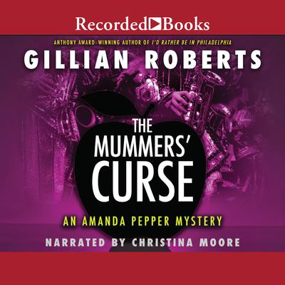The Mummers Curse Audiobook, by Gillian Roberts