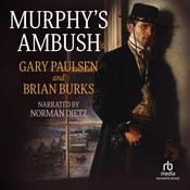 Murphys Ambush Audiobook, by Gary Paulsen, Brian Burks