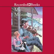 My Mountain Song Audiobook, by Shutta Crum