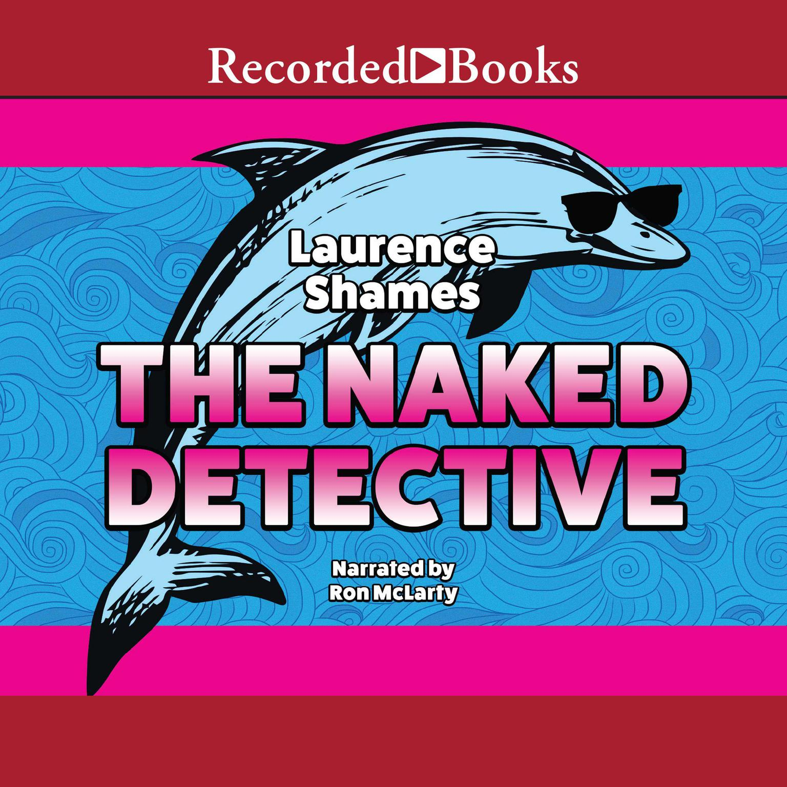 Printable The Naked Detective Audiobook Cover Art
