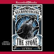 Necromancing the Stone Audiobook, by Lish McBride