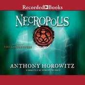 Necropolis Audiobook, by Anthony Horowitz
