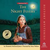 The Night Flyers Audiobook, by Elizabeth McDavid Jones