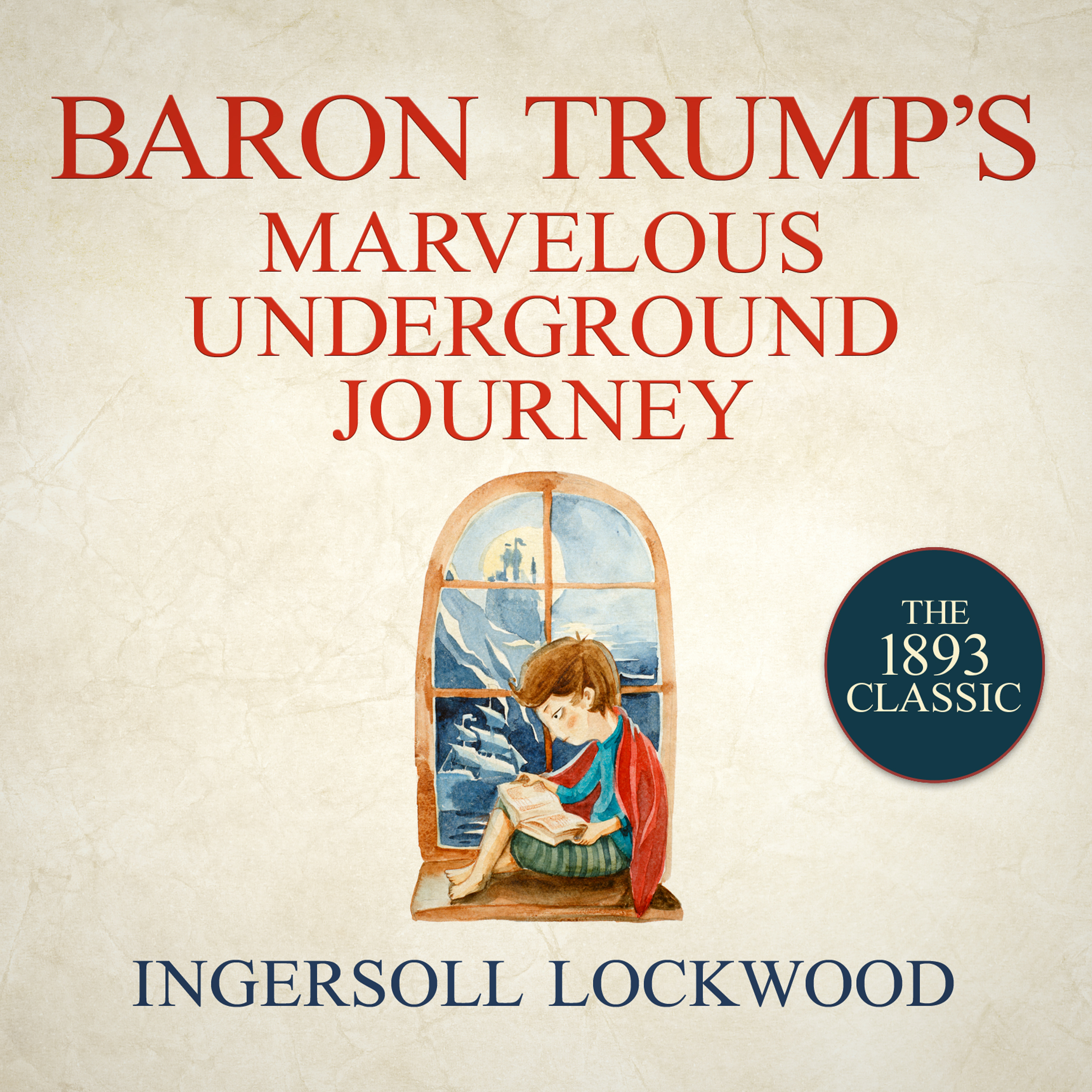 Printable Baron Trump's Marvelous Underground Journey Audiobook Cover Art