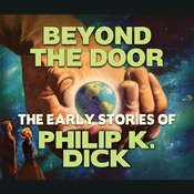 Beyond The Door Audiobook, by Philip K. Dick