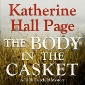The Body in the Casket: A Faith Fairchild Mystery Audiobook, by Katherine Hall Page