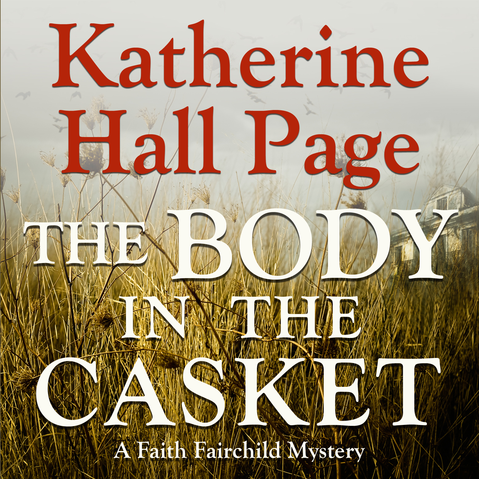 Printable The Body in the Casket: A Faith Fairchild Mystery Audiobook Cover Art