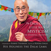 Dalai Lamas Little Book of Mysticism The : The Essential Teachings Audiobook, by The Dalai Lama, Renuka Singh