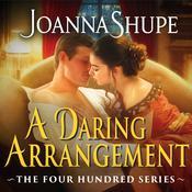 A Daring Arrangement Audiobook, by Joanna Shupe