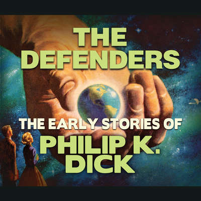 The Defenders Audiobook, by Philip K. Dick